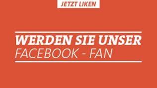 """Schriftzug: """"Werden Sie unser Facebook-Fan"""", weiß auf orangefarbenem Hintergrund, Zeichnung  eines Daumens, der nach oben ragt. Zusätzlicher Schriftzug: """"Jetzt liken!"""""""