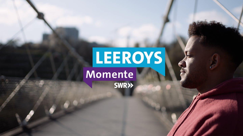 LEEROYS MOMENTE mit Leeroy Matata | SWR HEIMAT (Foto: SWR)