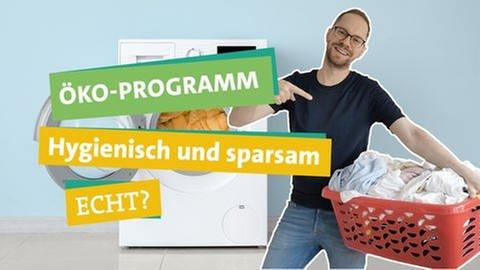 Ökochecker Tobias Koch steht vor einer Waschmaschine: Bringt's das Öko-Programm beim Waschen wirklich? (Foto: SWR)