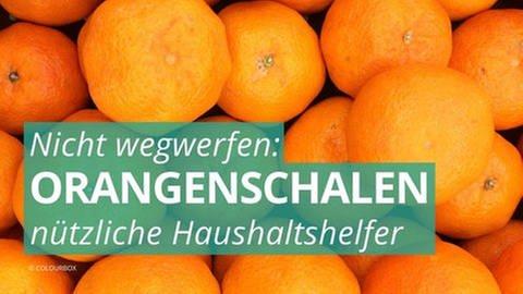 Natürliche Putzmittel - Die Kraft der Orangenschale (Foto: Colourbox)
